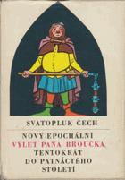 Nový epochální výlet pana Broučka tentokrát do patnáctého století
