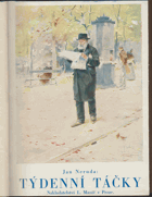 Týdenní táčky - výbor feuilletonů z let 1863-1865 BEZ BAREV. OBÁLKY
