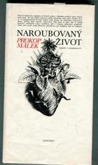 Naroubovaný život. Kapitoly o transplantacích