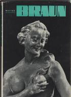 Matyáš Bernard Braun - sochař českého baroka a jeho dílna