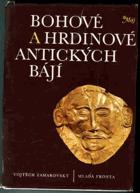 Bohové a hrdinové antických bájí SLOVENSKY !