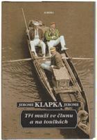 Tři muži ve člunu a na toulkách