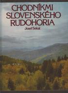 Chodníkmi Slovenského rudohoria