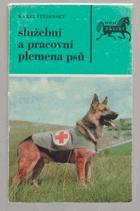 Služební a pracovní plemena psů