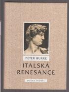 Italská renesance - kultura a společnost v Itálii