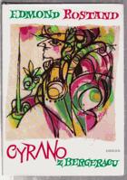 Cyrano z Bergeracu - hrdinská komedie ve verších o 5 dějstvích