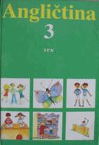 Angličtina pro základní školy s třídami s rozšířeným vyučováním jazyků. Díl 3