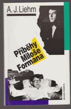 Příběhy Miloše Formana - Miloš Forman
