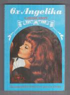 6x Angelika v jediné knize - Všechna dobrodružství proslulé milostnice 17. století