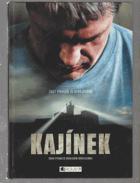 Kajínek - podle scénáře Petra Jákla a Marka Dobeše ke stejnojmennému filmu Kajínek