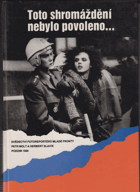 Toto shromáždění nebylo povoleno - svědectví fotoreportérů Mladé fronty