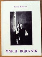 Mnich bojovník  -  Autobiografie budóky