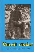 Velké finále - kapitoly ze zákulisí konce druhé světové války v Evropě