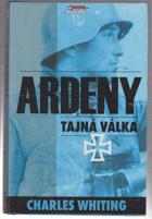Ardeny - tajná válka - BEZ OBALU!!!