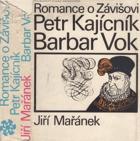 Petr Kajícník - Barbar Vok (Trilogie pětilisté růže)...POUZE 2 DÍLY, FOTO ILUSTR