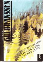Věčně zpívají lesy - Vane vítr z hor - Není jiné cesty