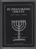 Ze židovského ghetta - pověsti, legendy a vyprávění