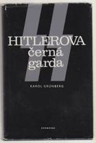 SS - Hitlerova černá garda
