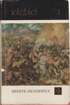 Křižáci sv. 1 - 2