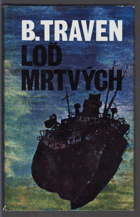 Loď mrtvých - příběh amerického námořníka...BEZ OBALU!!