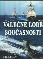 Válečné lodě současnosti - více než 200 nejničivějších válečných lodí z celého ...