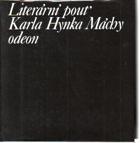 Literární pouť Karla Hynka Máchy - ohlas Máchova díla v letech 1836-1858