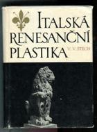 Italská renesanční plastika