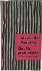 Člověk proti zkáze - Pokus o Karla Čapka