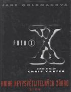 Akta X - kniha nevysvětlitelných záhad