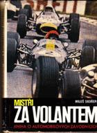 Mistři za volantem. Kniha o automobilových závodnících