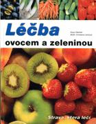 Léčba ovocem a zeleninou - strava, která léčí