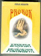 Prorok - Zahrada prorokova