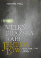Velký pražský rabi Jehuda Löw - nová vyprávění z doby renesance