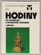 Hodiny - Od gnómonu k atomovým hodinám