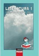 Literatura 1 - pro 1. ročník středních škol