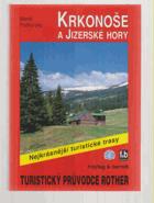 Krkonoše a Jizerské hory - 50 vybraných turistických tras