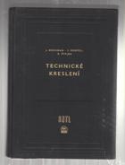 Technické kreslení - Celost. vysokošk. učebnice
