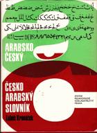 Arabsko-český, česko-arabský slovník - 45000 nejpoužívanějších slov denního tisku, ...