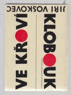 Klobouk ve křoví - výbor veršů V+W (1927-1947)
