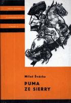 Puma ze Sierry - Vyprávění o dobrodružstvích Pancha Villy KOD!