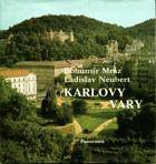Karlovy Vary. Carlsbad Karlsbad
