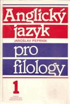 Anglický jazyk pro filology I.