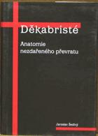 Děkabristé - anatomie nezdařeného převratu
