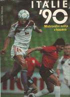 Itálie '90 . Mistrovství světa v kopané