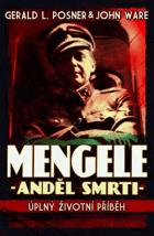 Mengele - anděl smrti - úplný životní příběh