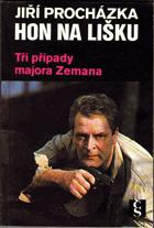 Hon na lišku - Tři případy majora Zemana - major Zeman