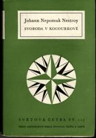 Svoboda v Kocourkově - Dřívější poměry