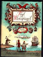 Thyl Ulenspiegel. Hrdinné, veselé i slavné příběhy Thylberta Ulenspiegela a Lamma