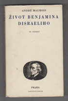 Život Benjamina Disraeliho - La vie de Disraeli - KNIHA NEMÁ PAPÍROVÝ OBAL