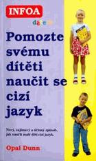 Pomozte svému dítěti naučit se cizí jazyk